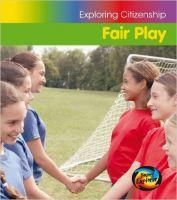 Fair Play (Exploring Citizenship)