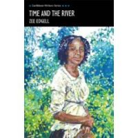 Time and the River (Caribbean Writers Series) (Paperback)