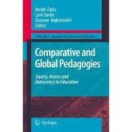 Comparative and Global Pedagogies: Equity, Access and Democracy in Education