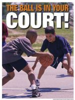 The Ball is in Your Court (Laminated)